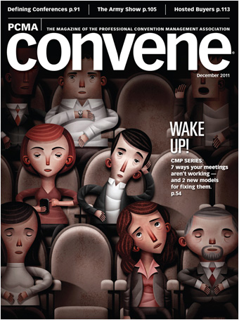 Working with the staff editors of PCMA Convene, we art direct this award-winning monthly magazine for 35,000 meeting and convention planners. The studio redesigned Convene in January 2008.